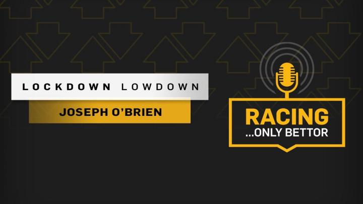 Lockdown Lowdown: Joseph O'Brien on his career so far