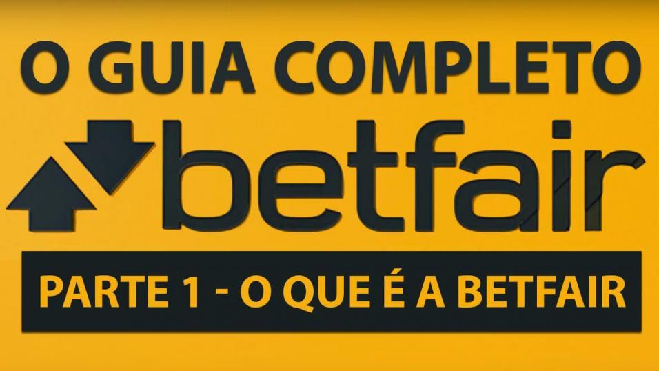 cfe7c076eac Tutorial - Guia completo sobre a Betfair no Brasil